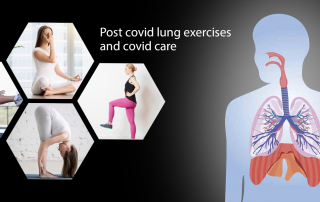 Post covid lung exercises and covid care